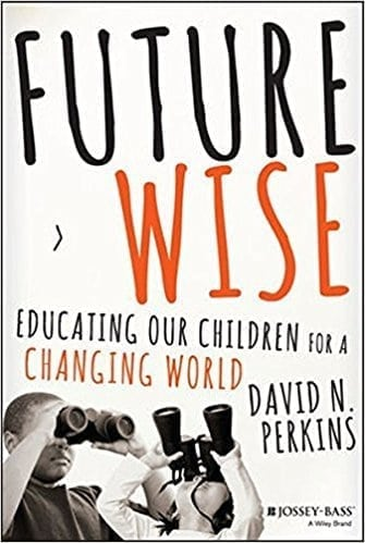 Cover of the book Future Wise by David Perkins